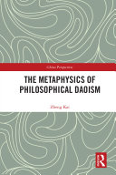 The Metaphysics of Philosophical Daoism