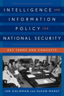 Intelligence and Information Policy for National Security Pdf/ePub eBook