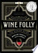 Wine Folly  Magnum Edition