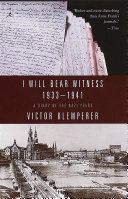 Cover of I Will Bear Witness: 1933-1941