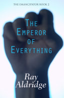 The Emperor of Everything