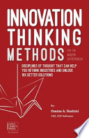 Innovation Thinking Methods for the Modern Entrepreneur