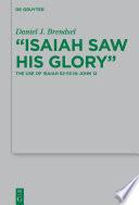 Isaiah Saw His Glory