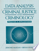 Data Analysis for Criminal Justice and Criminology