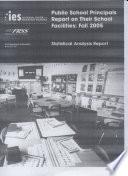 Public school principals report on their school facilities  fall 2005