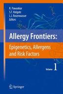Allergy Frontiers:Epigenetics, Allergens and Risk Factors Pdf/ePub eBook