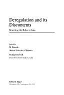 Deregulation and Its Discontents