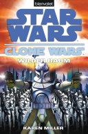 Star Wars. Clone Wars 2. Wilder Raum