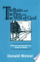The Rain and the Fire and the Will of God