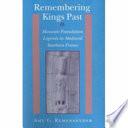 Remembering Kings Past