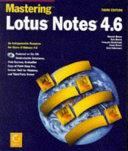 Mastering Lotus Notes 4 6