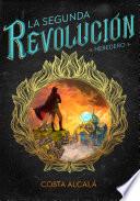 La Segunda Revolución. Heredero (La Segunda Revolución 1)