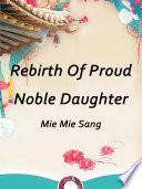 Rebirth Of Proud Noble Daughter