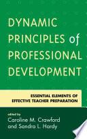 Dynamic Principles Of Professional Development