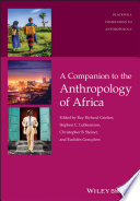 A Companion to the Anthropology of Africa