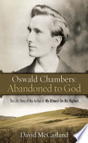 Oswald Chambers  Abandoned to God