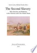 The Second Slavery