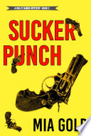 Sucker Punch  A Holly Hands Mystery   Book  2