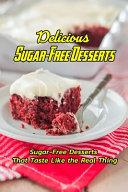 Delicious Sugar Free Desserts