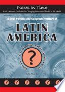 A Brief Political And Geographic History Of Latin America Where Are Gran Colombia La Plata And Dutch Guiana