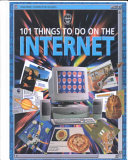 101 Things to Do on the Internet
