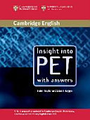 Insight into PET  Student s Book with Answers  Lower Intermediate