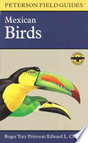 A Field Guide to Mexican Birds