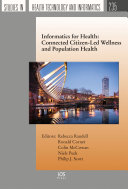 Informatics for Health: Connected Citizen-Led Wellness and Population Health