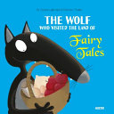 The Wolf Who Visited the Land of Fairy Tales