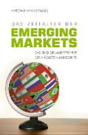 Das Zeitalter der Emerging Markets