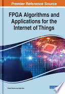 Fpga Algorithms And Applications For The Internet Of Things Book PDF