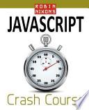 Robin Nixon's JavaScript Crash Course