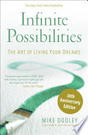 """Infinite Possibilities (10th Anniversary)"" by Mike Dooley"