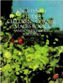 Etudes  Children s corner  Images book II  and other works for piano