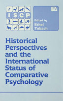 Historical Perspectives and the International Status of Comparative Psychology