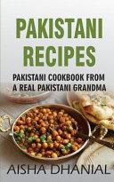 Pakistani Recipes Pakistani Cookbook From A Real Pakistani Grandma