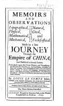 Memoirs and Observations     made in a late journey through the Empire of China     Translated from the Paris edition  and illustrated with figures  The third edition corrected