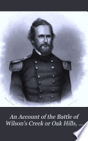 An Account of the Battle of Wilson s Creek