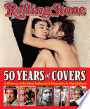 """""""Rolling Stone 50 Years of Covers: A History of the Most Influential Magazine in Pop Culture"""" by Jann S. Wenner"""
