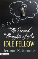 The Second Thoughts of an Idle Fellow [Pdf/ePub] eBook