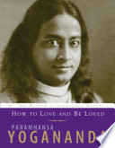 How to Love and Be Loved Book PDF