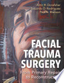 Facial Trauma Surgery E Book