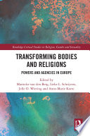 Transforming Bodies and Religions