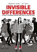 link to Invisible differences : a story of Asperger's, adulting, and living a life in full color in the TCC library catalog