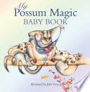 Possum Magic Baby Book New Edition