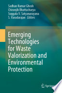 Emerging Technologies for Waste Valorization and Environmental Protection