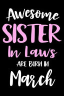 Awesome Sister in Laws Are Born in March Book PDF
