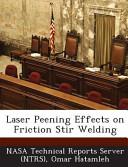 Laser Peening Effects on Friction Stir Welding