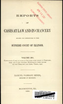 Pdf Reports of Cases at Law and in Chancery Argued and Determined in the Supreme Court of Illinois