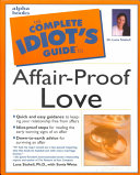The Complete Idiot S Guide To Affair Proof Love